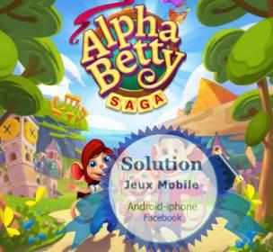 AlphaBetty saga astuces et truc