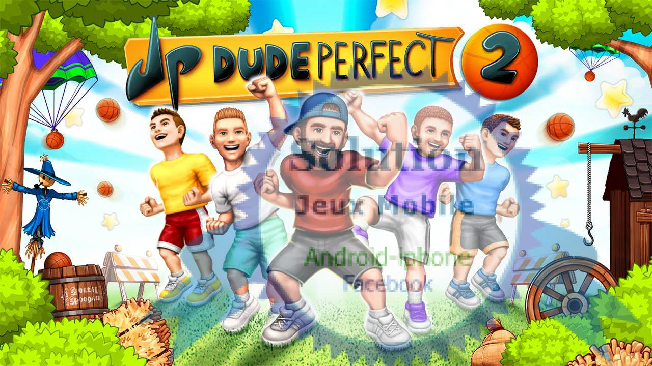 Dude Perfect 2 astucesDude Perfect 2 astuces