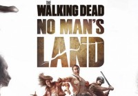 The Walking Dead No Man's Land astuce
