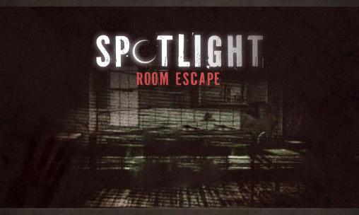 Spotlight Room Escape Chapitre