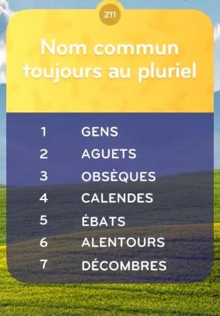 solution top 7 Niveau 211 Nom Commun Toujours au Pluriel