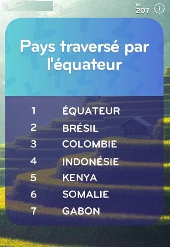 top 7 niveau 207 Pays Traversé par l'équateur ?