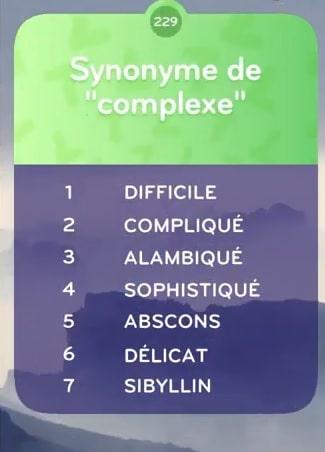 solution top 7 niveau 229 - SYNONYME DE COMPLEXE